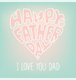 happy fathers day vector image