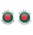 simple made in bangladesh 3d button sign text vector image vector image