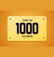 1000 followers greeting card vector image vector image