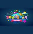 amazing songkran thailand festival message vector image vector image
