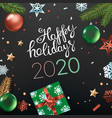 happy holidays 2020 concept top view vertical vector image vector image