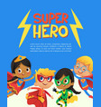 superhero children friend costume banner template vector image