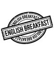English Breakfast rubber stamp vector image vector image