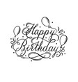 happy birthday lettering inscription with air vector image vector image