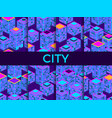 cityscape seamless pattern set isometric vector image vector image