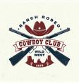 cowboy club badge t-shirt ranch rodeo vector image vector image