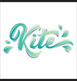 kite board lettering logo in graffiti style vector image vector image