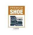premium shoe logo estd 1963 badge for footwear vector image