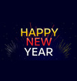 happy new year with fireworks vector image
