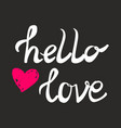 hello love card with pink heart vector image vector image