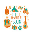 let the adventure begin inscription card t-shirt vector image vector image