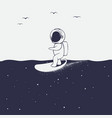 astronaut rides on surfboard on space sea vector image vector image