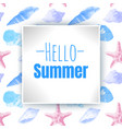 hello summer inscription on background vector image vector image