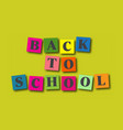 back to school card with box letters vector image vector image