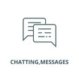 chattingmessages line icon chatting vector image vector image
