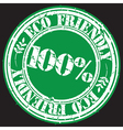Eco friendly 100 percent grunge stamp vector image vector image