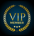 golden laurel wreath and vip member text vector image