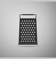 grater icon on grey background kitchen symbol vector image