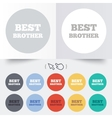 Best brother sign icon Award symbol vector image vector image