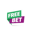 free bet icon isolated sticker for gamble vector image vector image