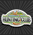 logo for hunting club vector image