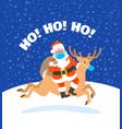 santa claus in medical mask riding christmas deer vector image vector image