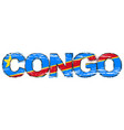 word congo with this african republic flag under vector image vector image