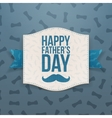 Happy Fathers Day greeting Banner with blue Ribbon vector image vector image