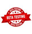 beta testing ribbon beta testing round red sign vector image vector image