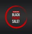 black friday sale grunge style label banner vector image