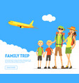 family trip banner template happy parents vector image