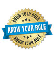 know your role round isolated gold badge vector image vector image