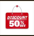 Sign board discount vector image vector image