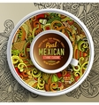 Cup of coffee and mexican doodles vector image vector image