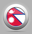 flag of nepal shiny metal gray round button vector image vector image
