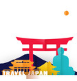 travel japan country paper cut world monuments vector image vector image