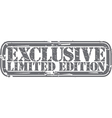 Exclusive limited edition grunge stamp vector image
