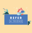 refer a friend concept woman vector image vector image