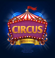 circus carnival sign with light bulb frame vector image vector image