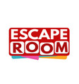 escape room banner or label vector image vector image
