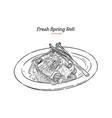 fresh spring rolls hand draw sketch vector image vector image