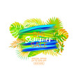 poster with tropical leaves and text summer vector image