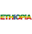 word ethiopia with ethiopian national flag under vector image vector image