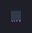 Stop button computer symbol vector image vector image