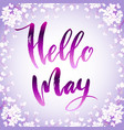 hello may quote vector image vector image