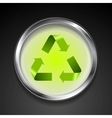 Metal button with green recycle logo sign vector image
