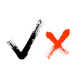 tick and cross brush signs symbols yes and no vector image vector image