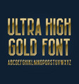 ultra high gold font isolated english alphabet vector image vector image