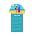 vacation summer poster girl surfboard at coastline vector image vector image