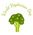 world vegetarian day vegetables - broccoli vector image